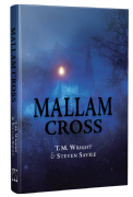 Mallam Cross [hardcover] by T.M. Wright & Steven Savile